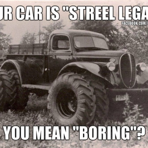 Street Legal Cars are Boring