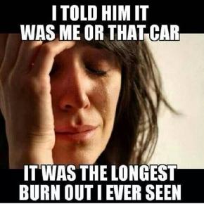 Longest Burn Out
