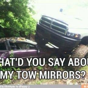 Diesel Truck Tow Mirrors Meme